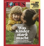 FOCUS Magazin FOCUS Magazin - Was Kinder stark macht