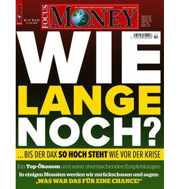 FOCUS-MONEY Wie lange noch...bis der Dax so hoch steht wie vor der Krise?
