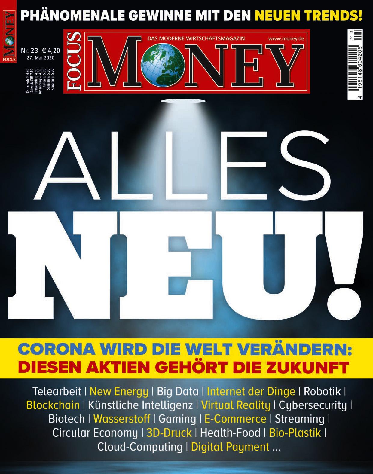 FOCUS-MONEY FOCUS MONEY – Corona wird die Welt verändern: Diesen Aktien gehört die Zukunft