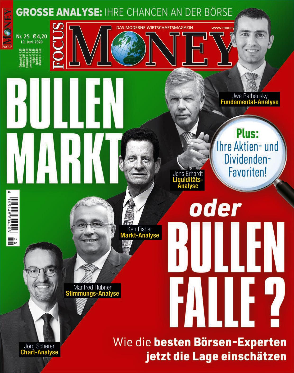 FOCUS-MONEY FOCUS MONEY – Bullenmarkt oder Bullenfalle? Das sagen die besten Börsenexperten