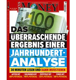 FOCUS-MONEY Die Jahrhundertanalyse: 30 Minuten lesen und dann investieren