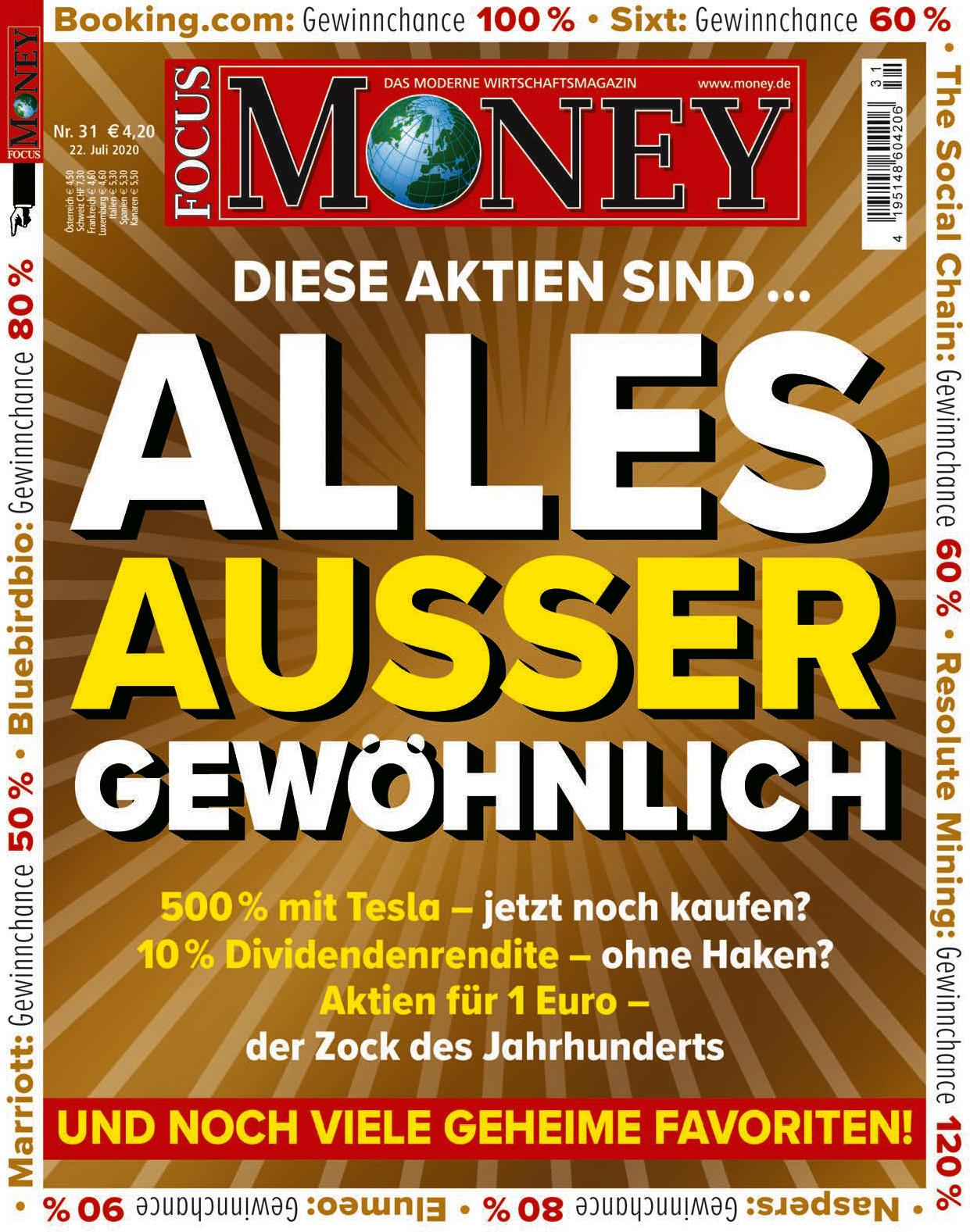 FOCUS-MONEY FOCUS MONEY – Diese Aktien sind...alles außer gewöhnlich