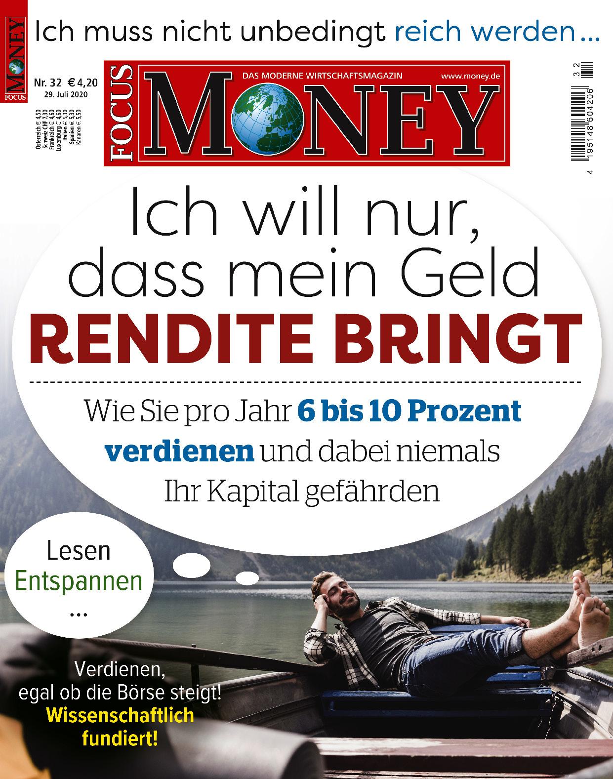 FOCUS-MONEY FOCUS MONEY – Ich will nur, dass mein Geld Rendite bringt
