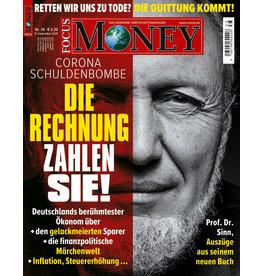 FOCUS-MONEY Corona-Schuldenbombe: Die Rechnung zahlen Sie!