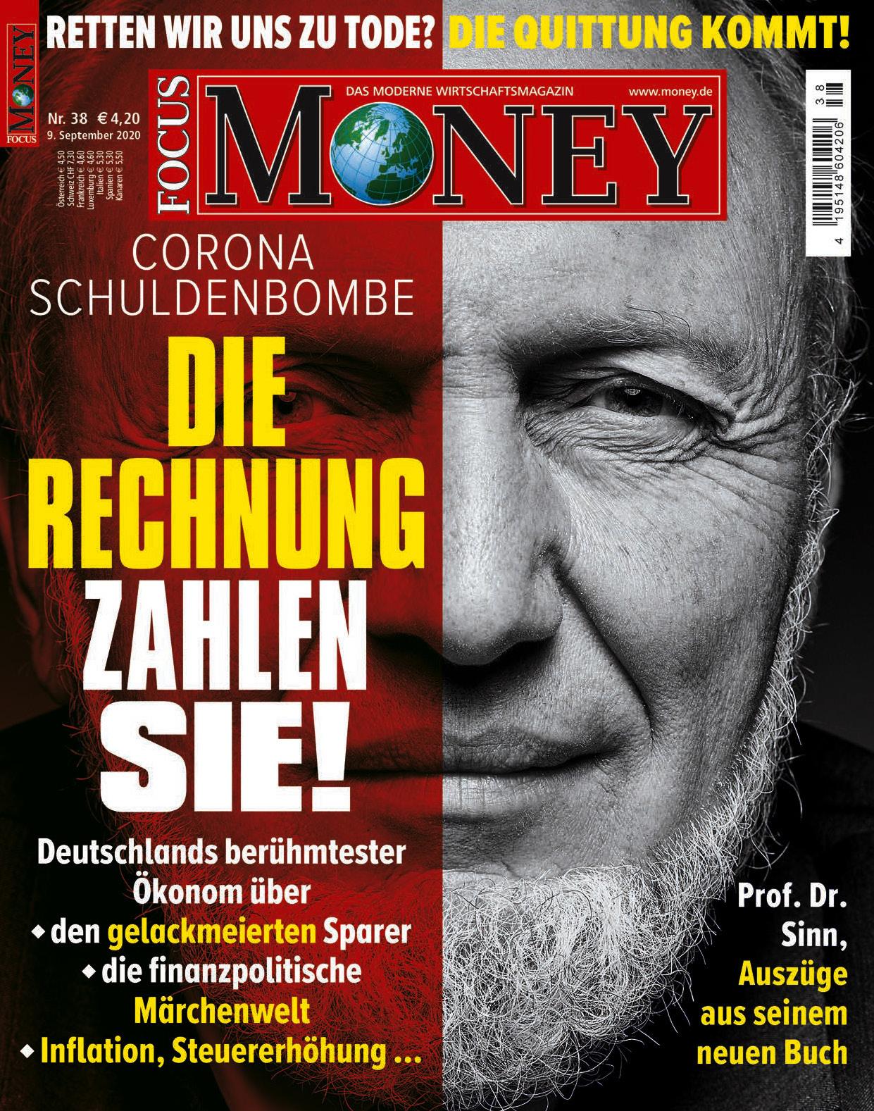 FOCUS-MONEY FOCUS MONEY – Corona-Schuldenbombe: Die Rechnung zahlen Sie!