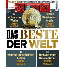 FOCUS-MONEY Das Beste der Welt: Warum Sie mit diesem Heft Geld verdienen!