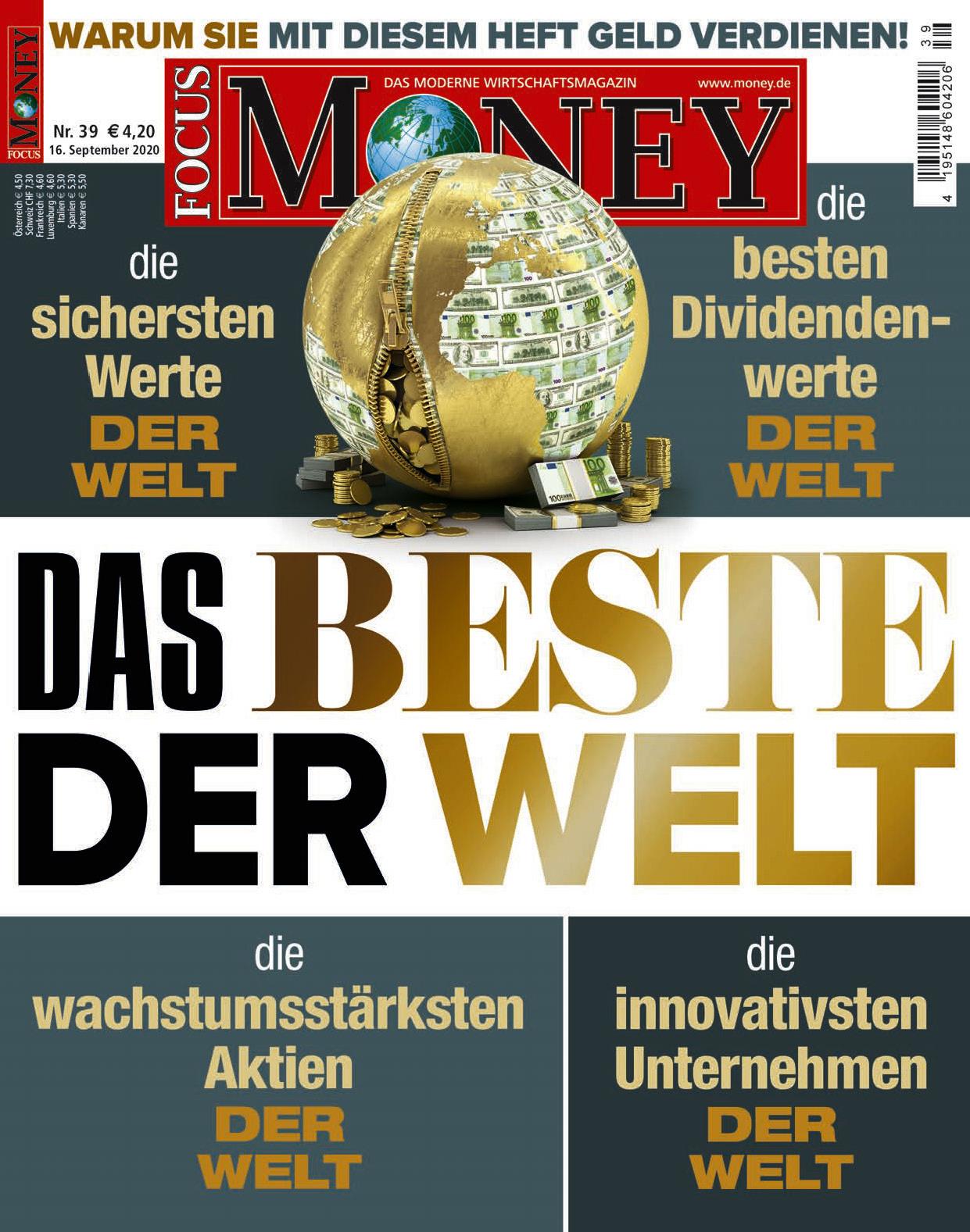 FOCUS-MONEY FOCUS MONEY – Das Beste der Welt: Warum Sie mit diesem Heft Geld verdienen!