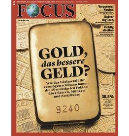 FOCUS Magazin Gold, das bessere Geld?