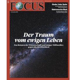 FOCUS Magazin Der Traum vom ewigen Leben