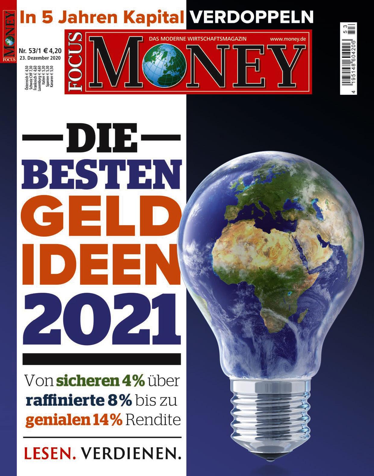 FOCUS-MONEY FOCUS MONEY – Die besten Geldideen 2021: Von sicheren 4% bis zu genialen 14% Rendite