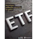 Finanzen100 Vermögen aufbauen mit ETFs: So geht's!
