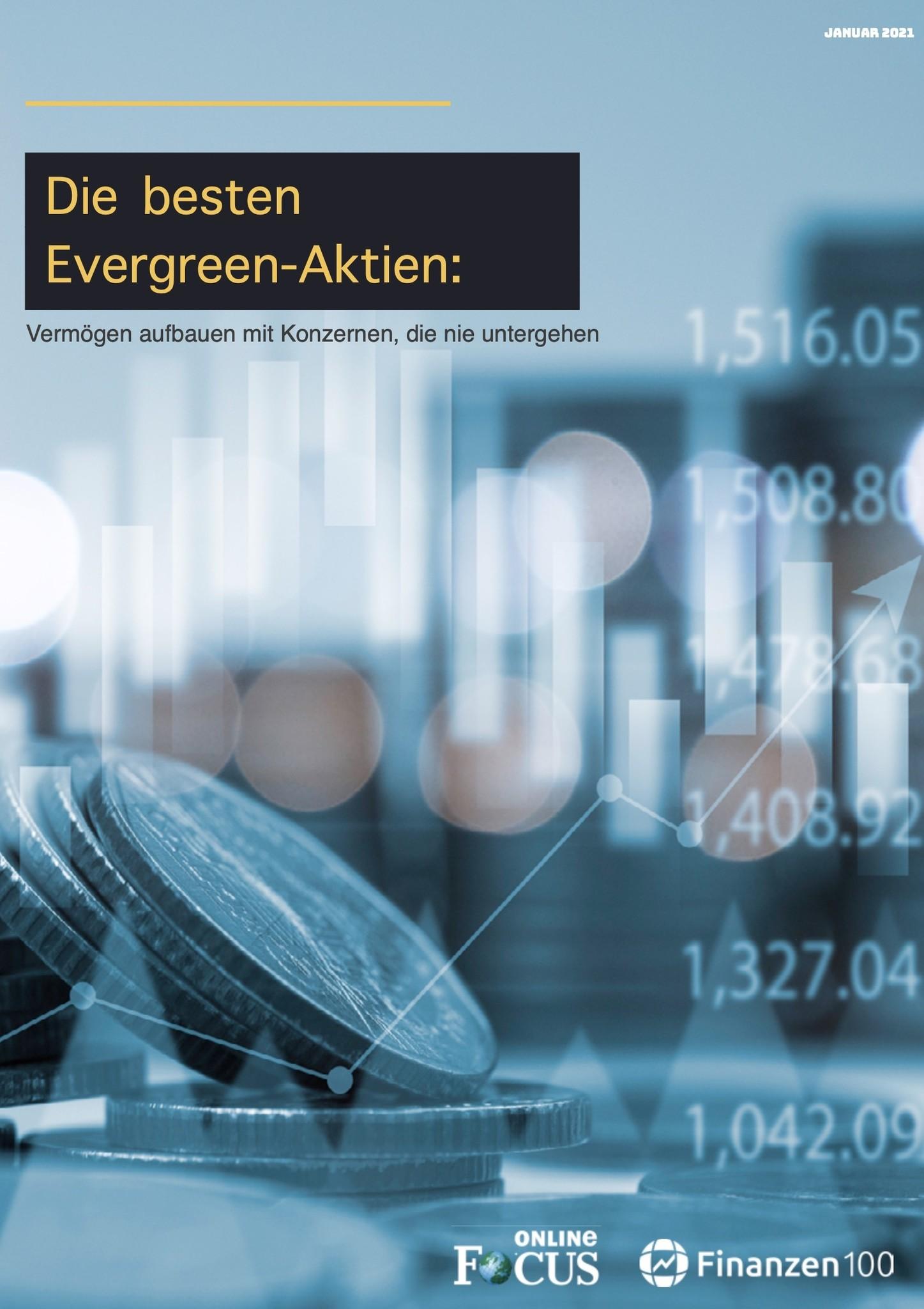 Finanzen100 Die besten Evergreen-Aktien: Vermögen aufbauen mit Konzernen, die nie untergehen