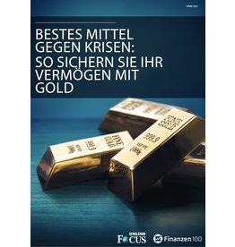 Finanzen100 Gold: Bestes Mittel gegen Krisen