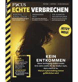 FOCUS Magazin FOCUS Echte Verbrechen Nr. 05/2021