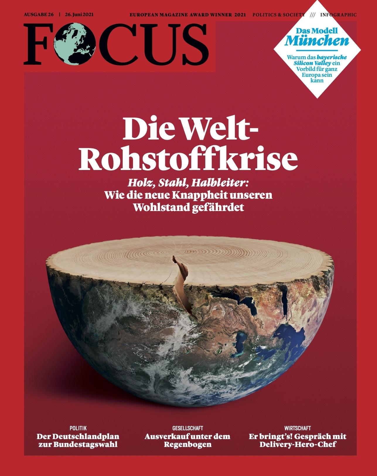 FOCUS Magazin FOCUS Magazin - Die Weltrohstoffkrise