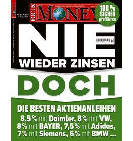 FOCUS-MONEY Nie wieder Zinsen? Doch!