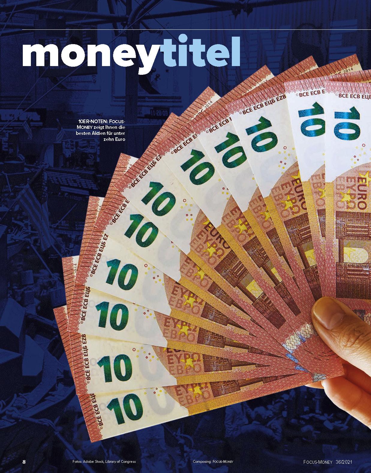 FOCUS-MONEY FOCUS MONEY – Keine Aktie über 10 Euro