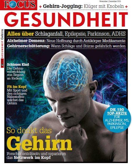 FOCUS FOCUS Gesundheit - So denkt das Gehirn - Forscher enträtseln und reparieren das Netzwerk im Kopf