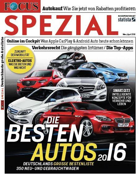 FOCUS-SPEZIAL FOCUS Spezial - Deutschlands große Bestenliste mit 350 Neu- und Gebrauchtwagen
