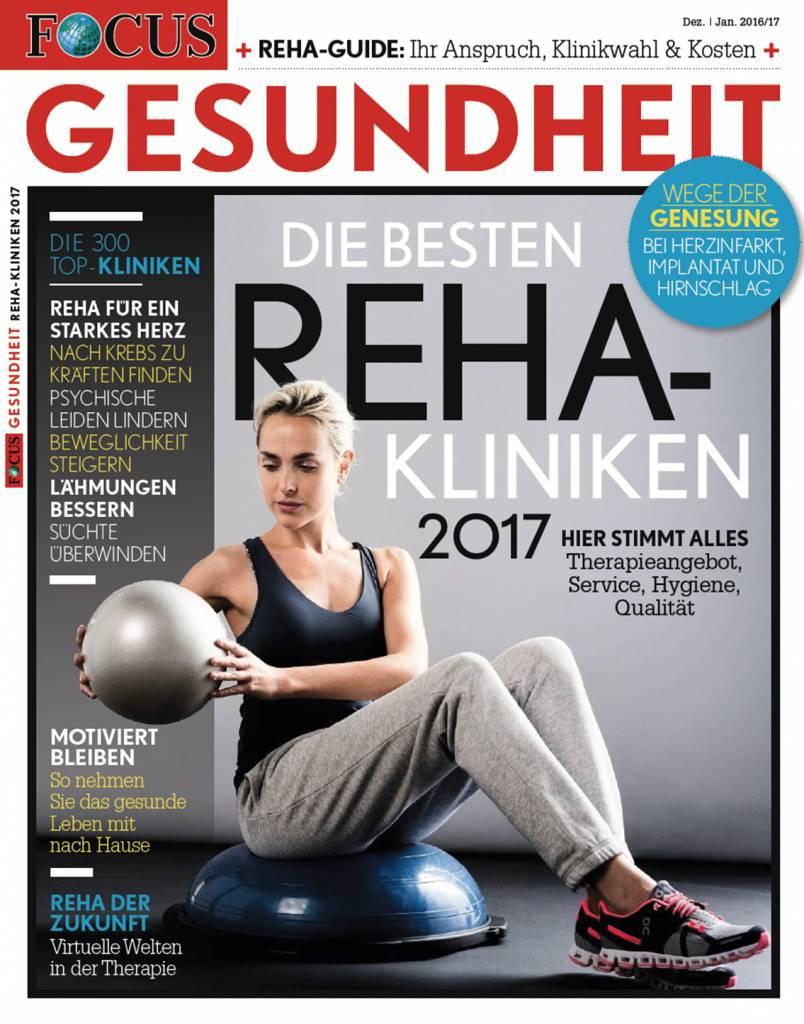 """FOCUS-GESUNDHEIT Focus Gesundheit """"Reha-Kliniken 2017"""""""