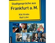 Stadtgespräche aus Frankfurt a.M.