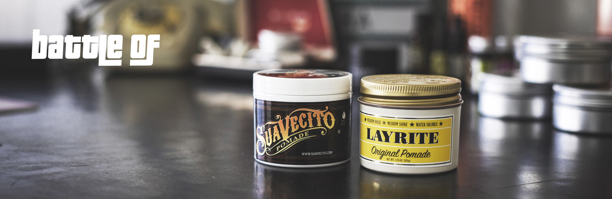 Battle of Pomades | Suavecito vs Layrite