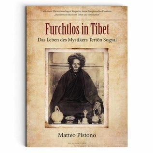Furchtlos in Tibet