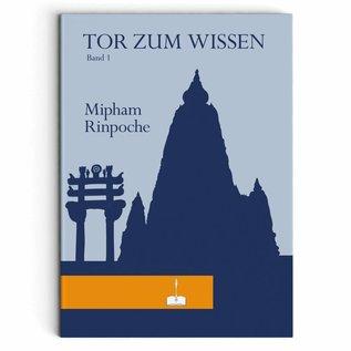Das Tor zum Wissen von Mipham Rinpoche