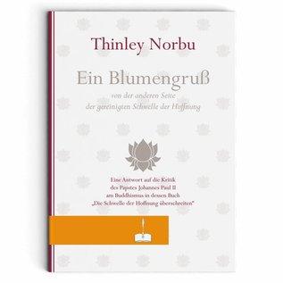 Ein Blumengruß von Thinley Norbu