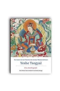 Das Leben und die Visionen der großen Weisheitskönigin Yeshe Tsogyal