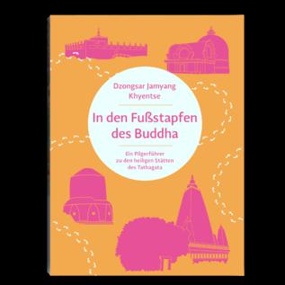 In den Fußstapfen des Buddha