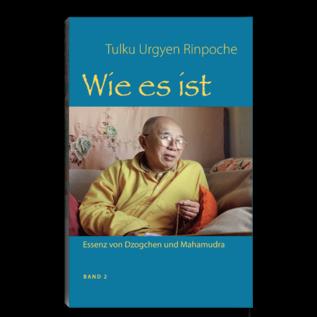 Wie es ist, Band 2, Tulku Urgyen Rinpoche