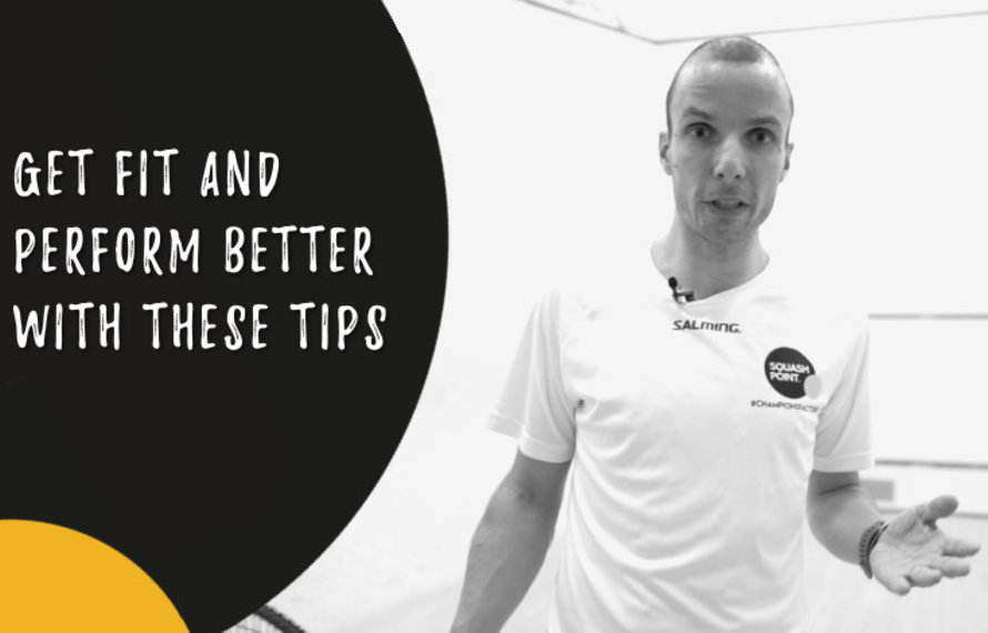 Get fit and perform better with these tips
