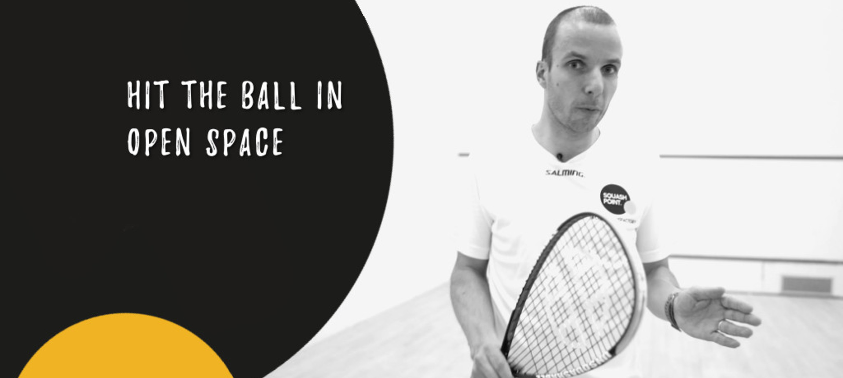 Hit the ball in open space