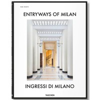 Entryways of Milan,  Ingressi di Milano Taschen