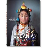 National Geographic  Around the World in 125 Years. Asia & Oceania