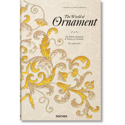 The World of Ornament Taschen