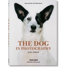 The Dog in Photography 1839–Today Taschen
