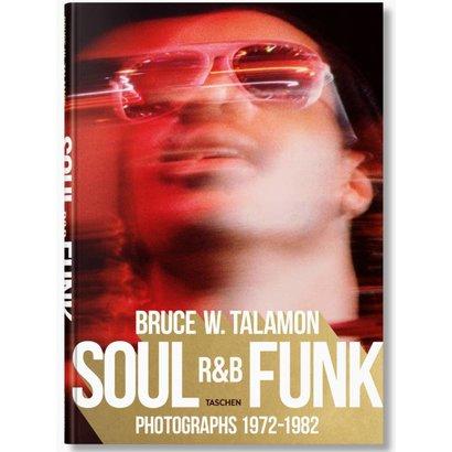 Soul, R&B, Funk, Bruce W.Talamon Photographs 1972–1982 Taschen