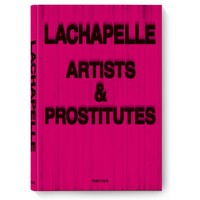 David LaChapelle. Artists & Prostitutes Edition of 2,500