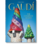 Gaudi The Complete Works 40th Anniversary Edition