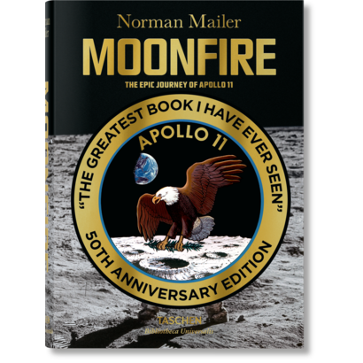 Norman Mailer MoonFire The Epic Journey of Apollo 11