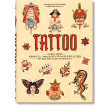 TATTOO 1730s-1970s Henk Schiffmacher's Private Collection