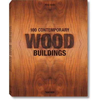 100 Contemporary Wood Buildings Taschen