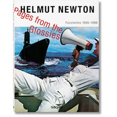 Helmut Newton. Pages from the Glossies Taschen
