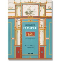 Fausto & Felice Niccolini. Houses and monuments of Pompeii Taschen