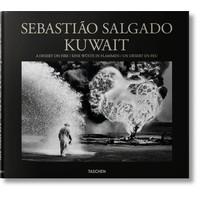 Sebastião Salgado Kuwait. A Desert on Fire Taschen