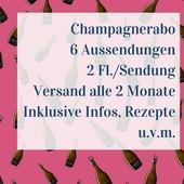 Champagner Abo 6 Aussendungen mit je 2 Flaschen
