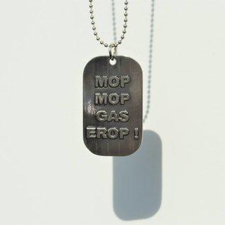 """Dogtag """"Mop mop, gas erop!"""""""