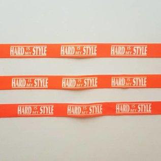 "Festivalbandjes ""Hard is my Style"""